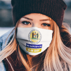 Sarcastic My Governor Is An Idiot Delaware Politics Face Mask