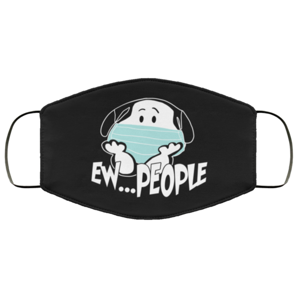 Snoopy Ew People Cloth Face Mask