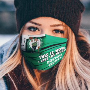 This-Is-How-I-Save-The-World-Boston-Celtics-Cloth-Face-Mask-0-(14.95)