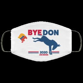 ByeDon - Bye, Bye Donald Trump - Joe Biden 2020 Face Mask