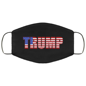 Donald Trump American Flag Patriotic Fourth of July USA Face Mask