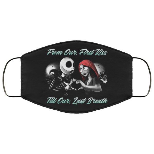 Jack Skellington And Sally From Our First Kiss Till Our Last Breath Face Mask Washable Reusable
