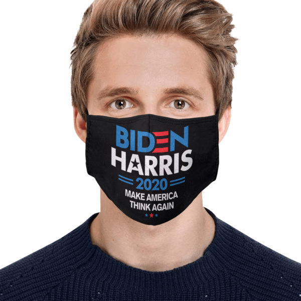 Biden Harris 2020 Make America Think Again Face Mask