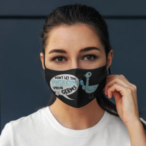 Dont Let The Pigeon Spread Germs Face Mask Funny Pigeon Printed Face Mask