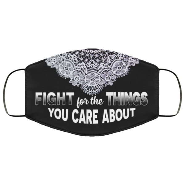 Fight For The Things You Care About RBG Collar Face Mask