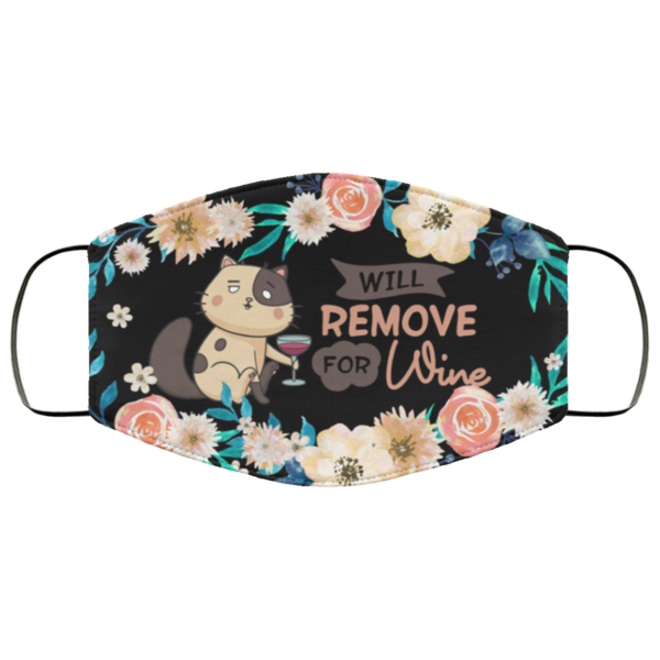 Cat Will Remove For Wine Funny Cat Printed Face Mask