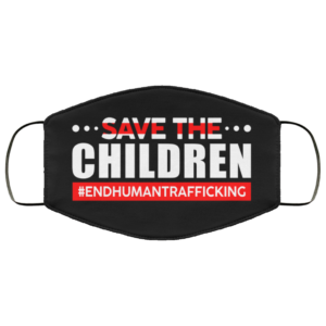 Save The Children End Human Trafficking Face Mask