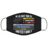 We All Have Your Six United Family Thin Line Military Police Flag Face Mask