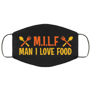 MILF Man I Love Food Face Mask