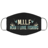 MILF Man I Love Fishing Face Mask