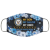 My Son My Sailor My Hero Proud Navy Mom Face Mask