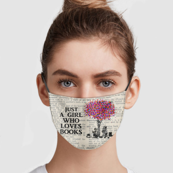 Just A Girl Who Loves Books Face Mask Reusable