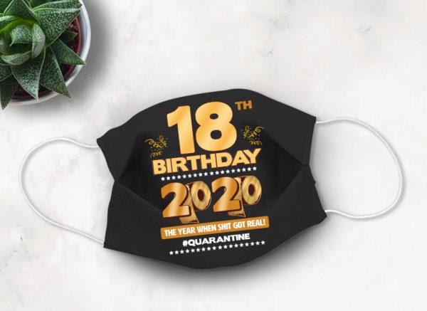 18th Birthday Quarantine Face mask