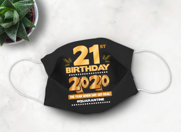 21st Birthday 2020 Face mask Cute Quarantine birthday Face Mask