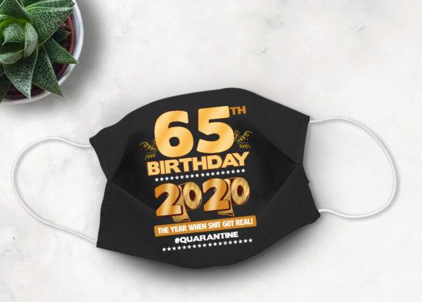 65th Birthday 2020 Face mask Cute Quarantine birthday Face Mask