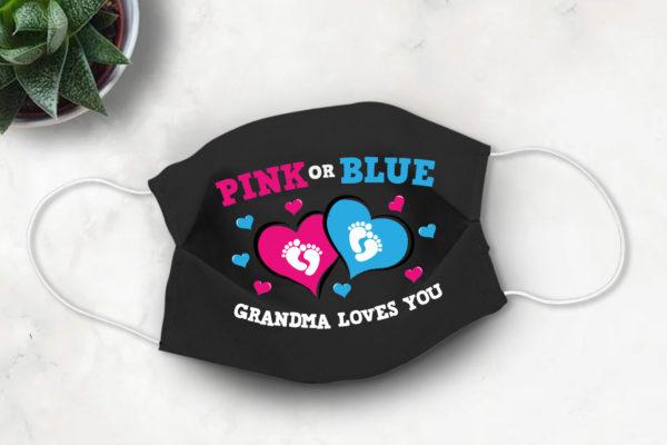 Pink Or Blue Daddy Loves You Baby Shower Gender Revel Face Mask