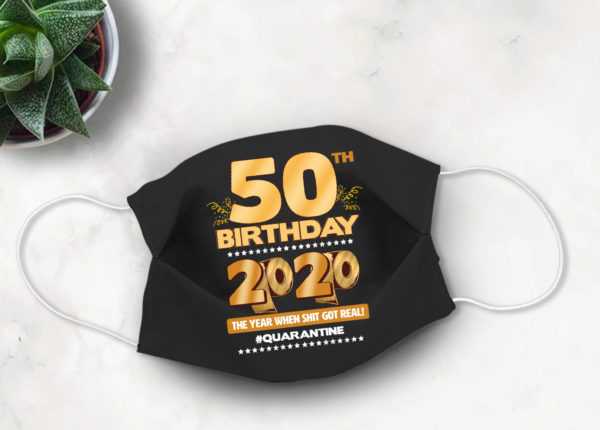 50th Birthday 2020 Face mask Cute Quarantine birthday Face Mask