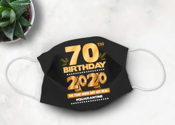 70th Birthday 2020 Face mask Cute Quarantine birthday Face Mask