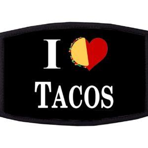 I Love Tacos Face Mask