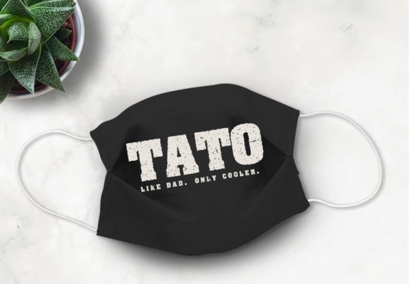 Ukrainian Dad Fathers Day Gift Tato like Dad only Cooler Face Mask