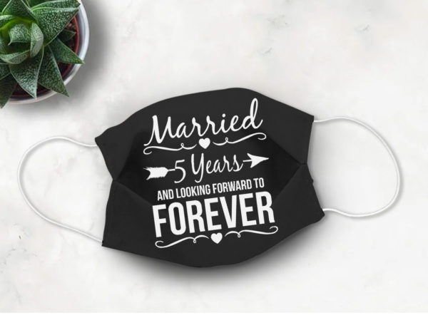 Anniversary Marriage Quotes Saying Face Mask