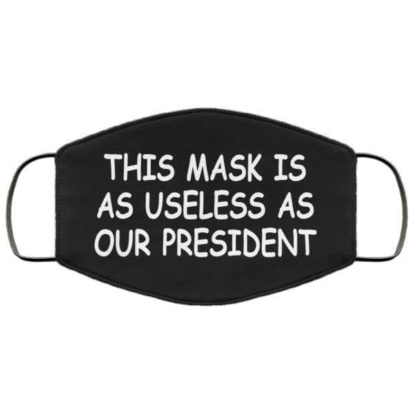 Useless President Face Mask Reusable