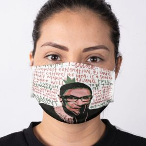 Ruth Bader Ginsburg RBG Notorious Feminism Free to be You and Me Face Mask