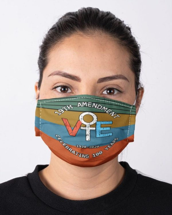 Feminism Equality 19th Amendment Anniversary 100th Women Election Vote Equality Celebration Face Mask