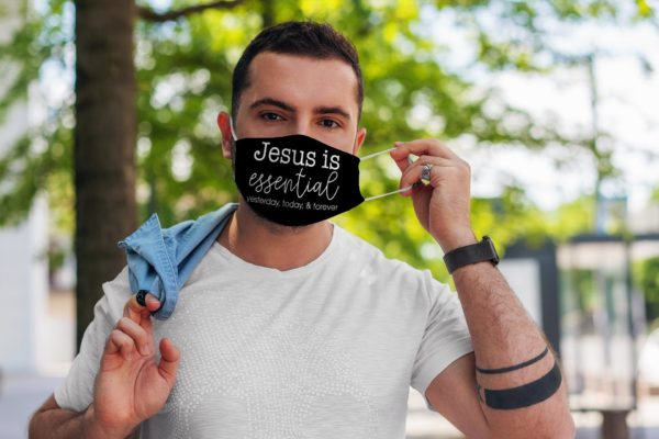 Jesus Is Essential Religious Faithful Believer Face Mask