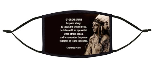 O Great Spirit Cherokee Prayer Face Mask