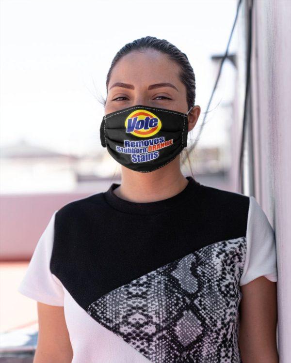 Vote Removes Stubborn Orange Stains Mask Voting Mask Political Humor Liberal Voter Registration Face Mask