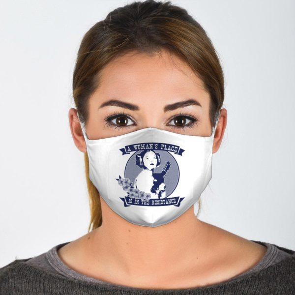A Womans Place Is In The Resistance Face Mask