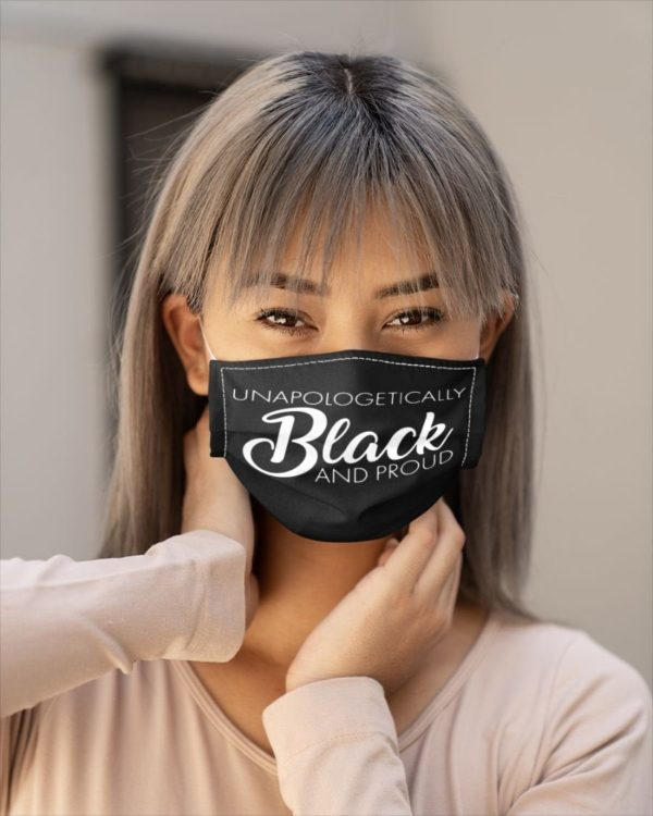 Unapologetically Black And Proud Melanin Black Pride Face Mask