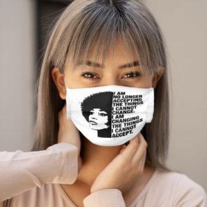 Angela Y Davis I am no longer accepting the things I cannot change Feminism Feminist Face Mask