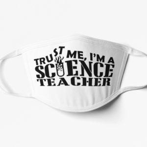 Teacher Mask Science Face Mask