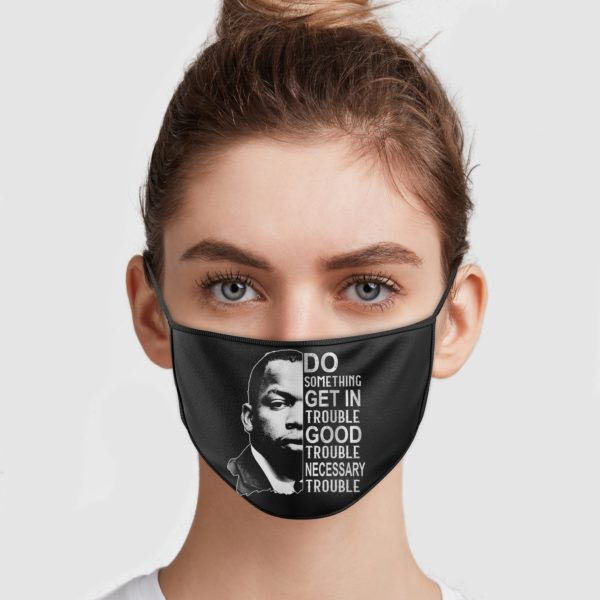 Get in Trouble Good Trouble Necessary Trouble Face Mask John Lewis Social Justice Civil Rights Icon Face Mask