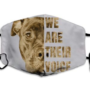 We Are Their Voice Pitbull Dog Lover Face Mask