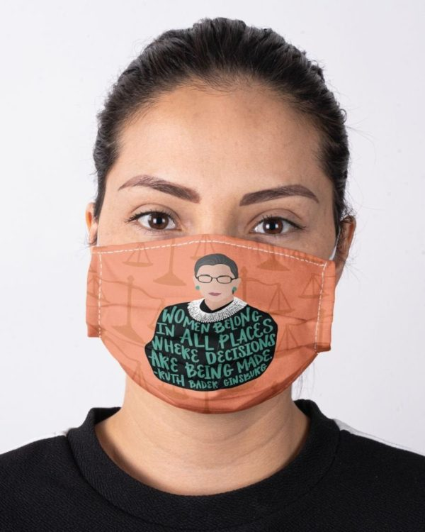 RBG Notorious Ruth Bader Ginsburg Feminism Women Belong In All Places Equality Face Mask