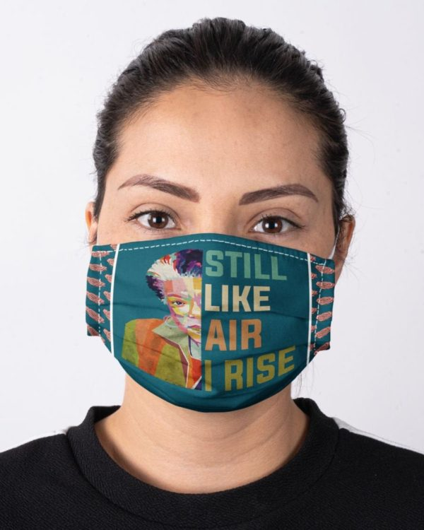 Maya Angelou Feminism Still Like Air I Rise Face Mask