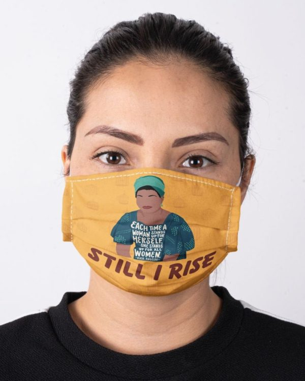 Maya Angelou Feminism Mask Still I Rise Face Mask Equality Civil Rights Icon Face Mask