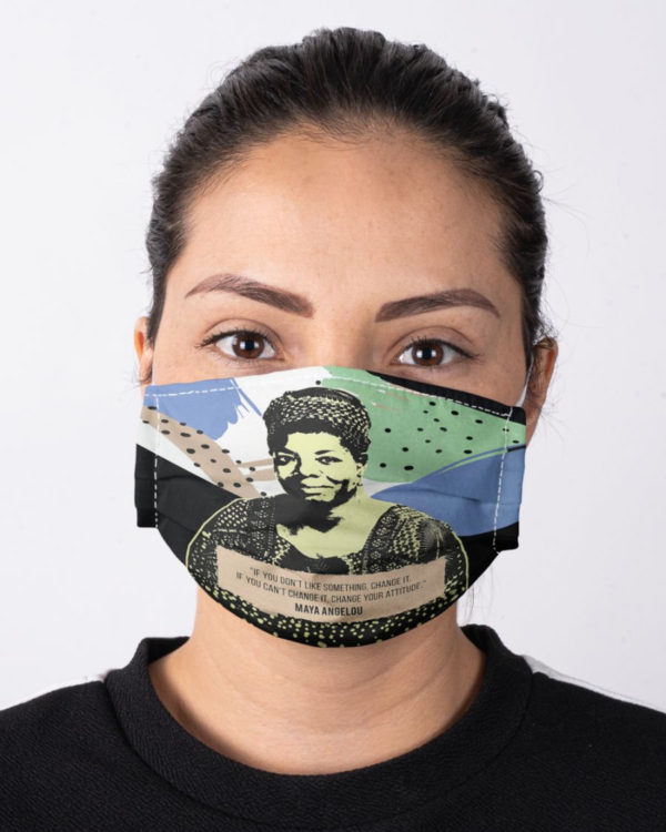 Maya Angelou Feminism Mask Change Your Attitude Face Mask Equality Civil Rights Icon Face Mask