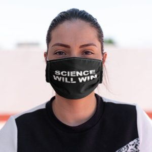 Science Will Win Love Science Face Mask