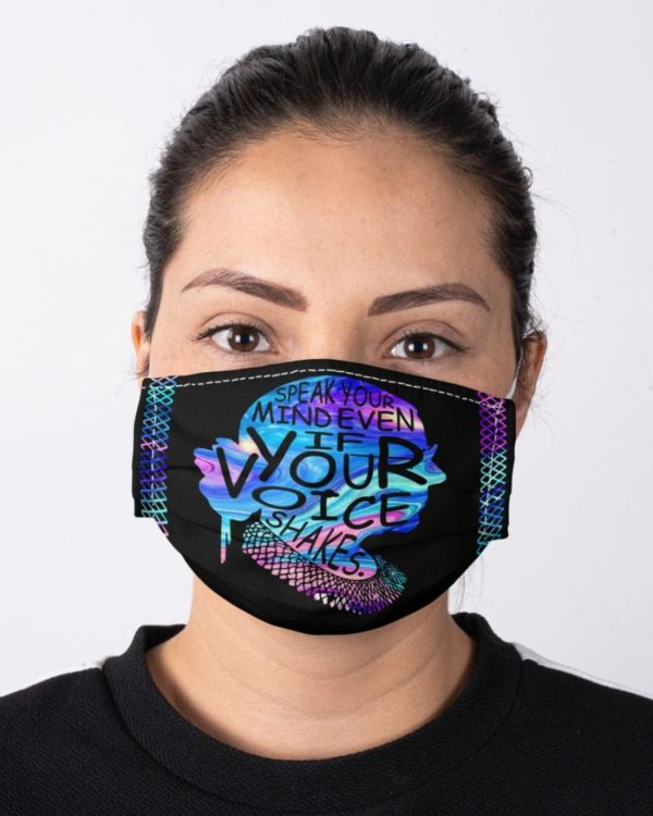 Ruth Bader Ginsburg Speak Your Mind Even If Your Voice Shakes Equality Face Mask