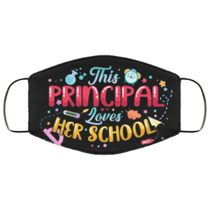 This Principal Loves Her School Teacher Mask Face Mask
