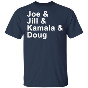 Joe & Jill & Kamala & Doug T-Shirt