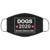 Dogs 2020 Because Humans Suck Cloth Face Mask Reusable