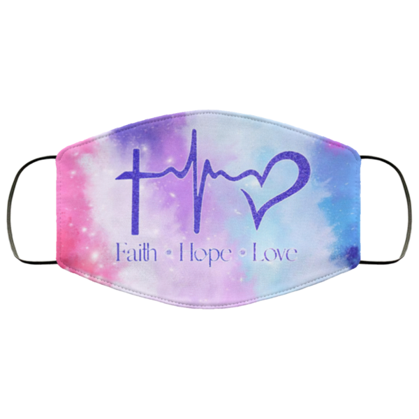 Faith Hope Love Face Mask