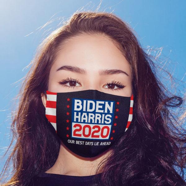 Biden Harris 2020 Our Best Days Lie Ahead Face Mask