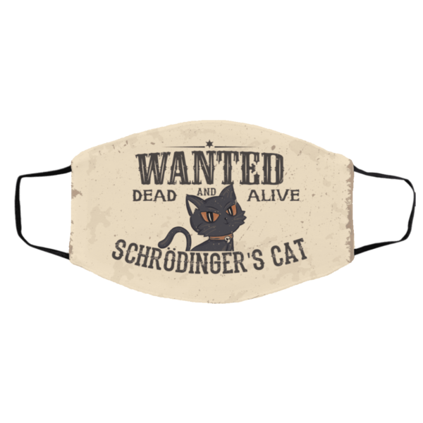 Funny Black Cat Wanted Dead Or Alive Schrodingers Cat Face Mask
