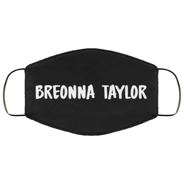 Breonna Taylor - Black Lives Matter Face Mask